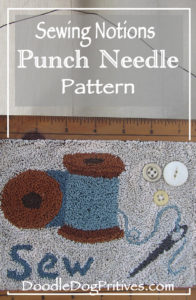 Sewing Notions punch needle pattern