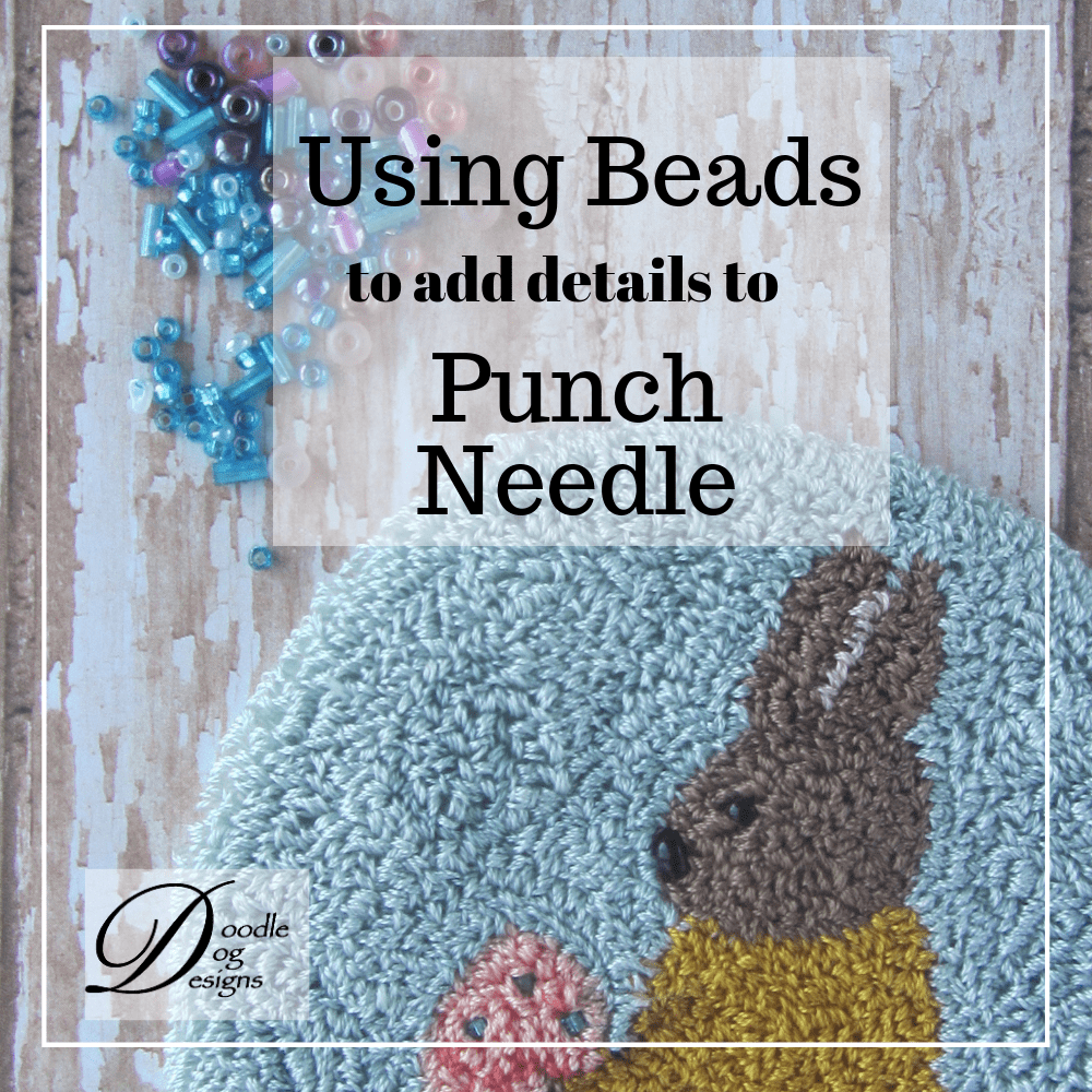Using Beads in Punch Needle Project
