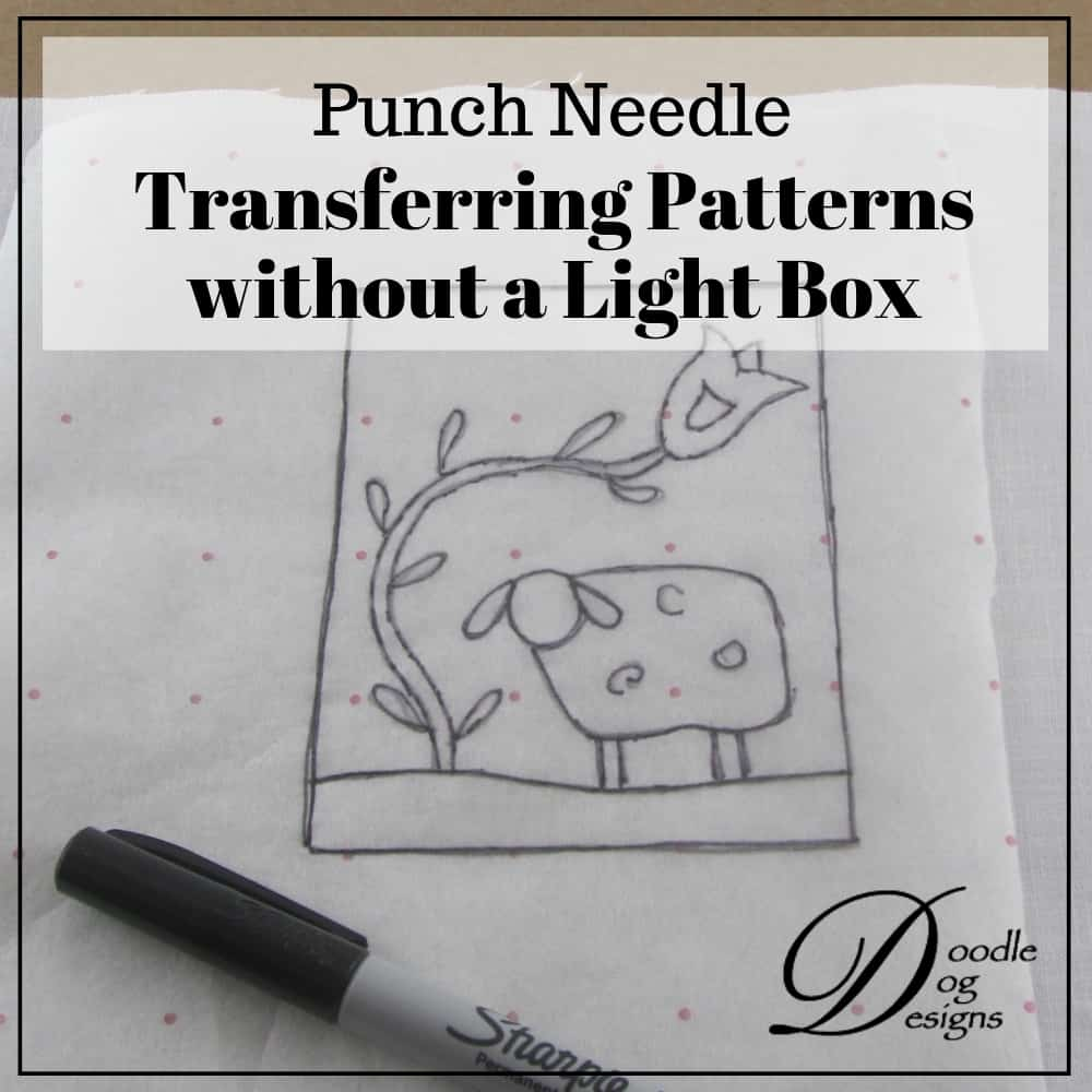 How to transfer punch needle patterns without a light box