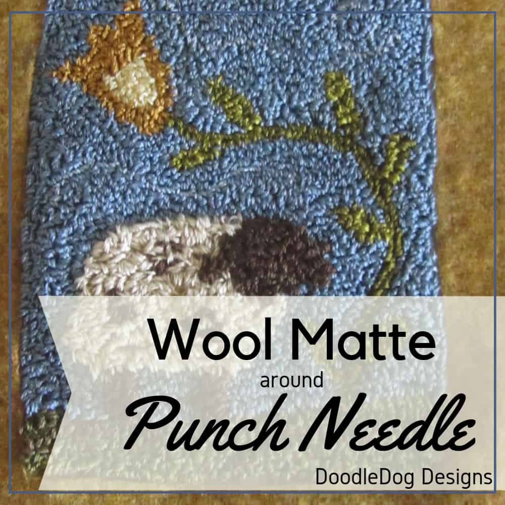 Wool Matte around Punch Needle