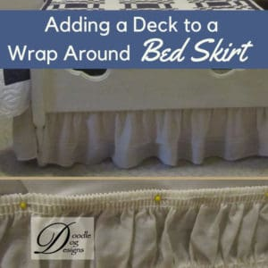 Adding a Deck to a Wrap Around Dust Ruffle