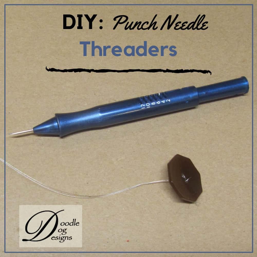 Make a Punch Needle Threader