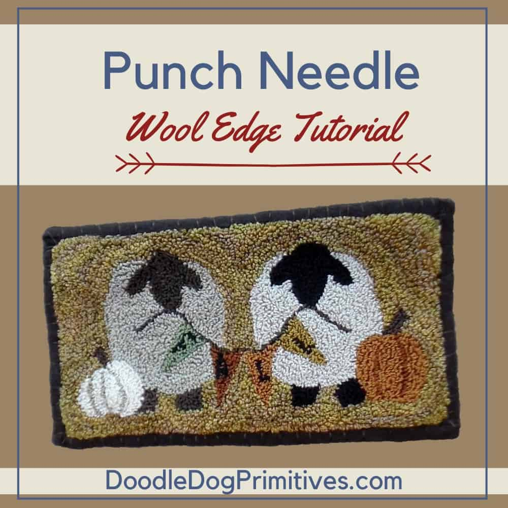 Add Wool Edging to a Punch Needle Project