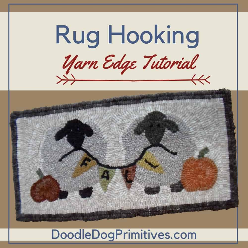 How to Add a Yarn Edge to a Hooked Rug