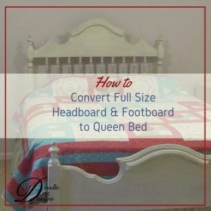Converting a full size bed into a queen