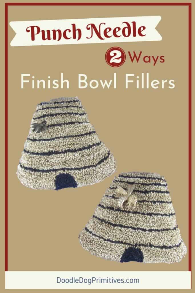 Finish Punch Needle Bowl Fillers