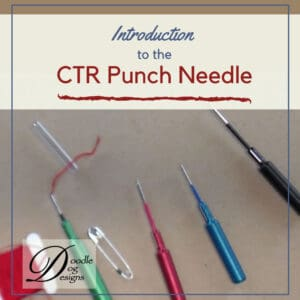 Introduction to the CTR Punch Needles