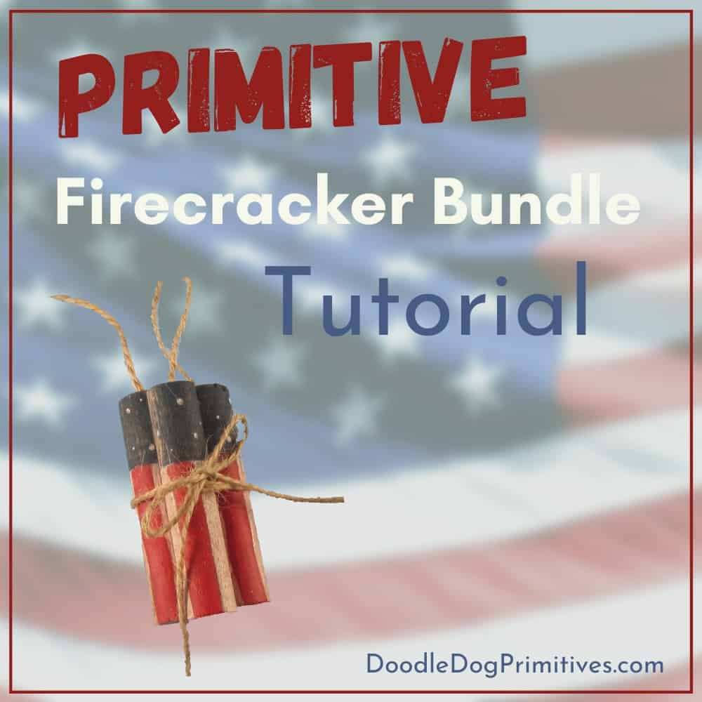 Primitive Firecracker Bundle Tutorial