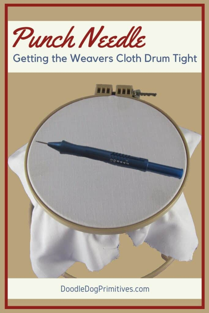 Getting the weavers cloth drum tight in a hoop