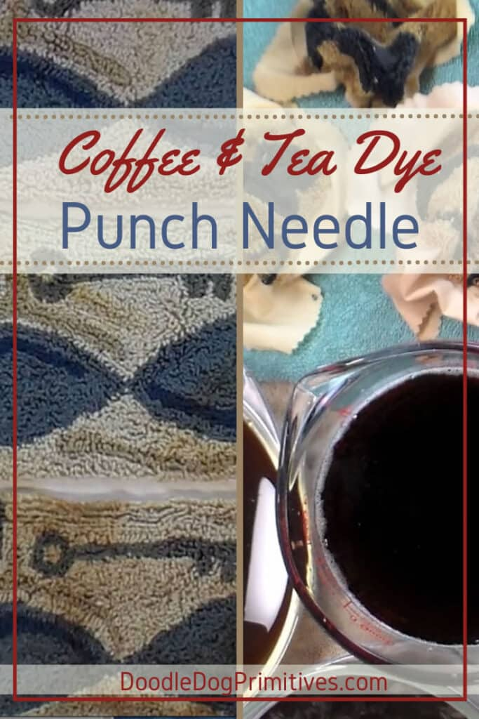 Coffee & Tea Dye Punch Needle Projects