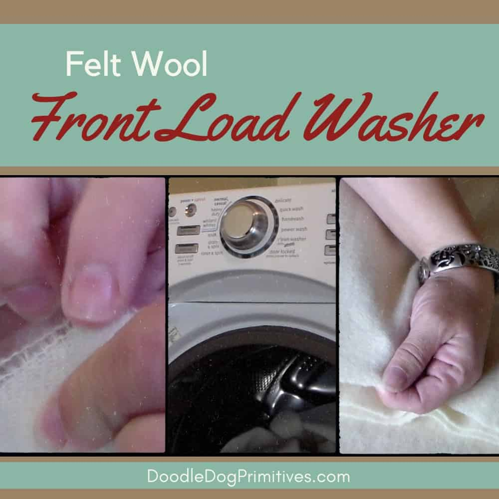 Felt Wool in a Front Load Washing Machine
