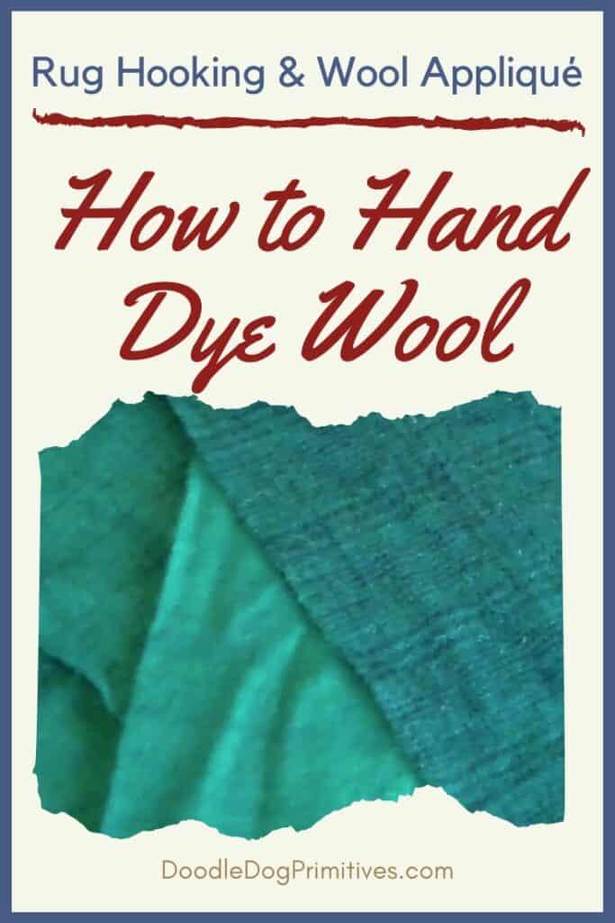 DIY Hand Dye Wool