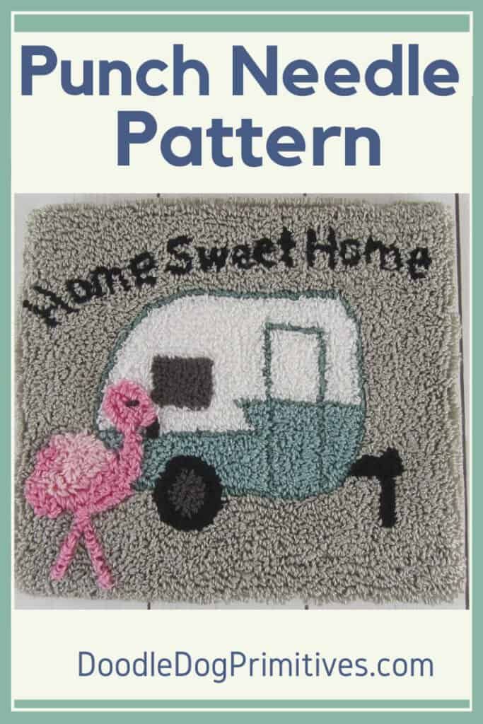 Home Sweet Camper Punch Needle Pattern