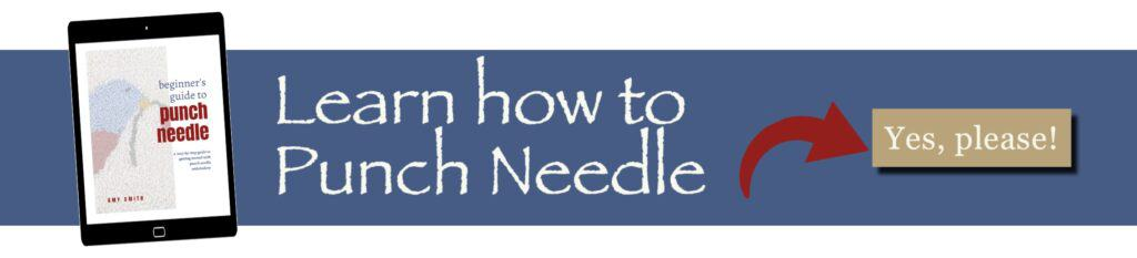Learn punch needle embroidery