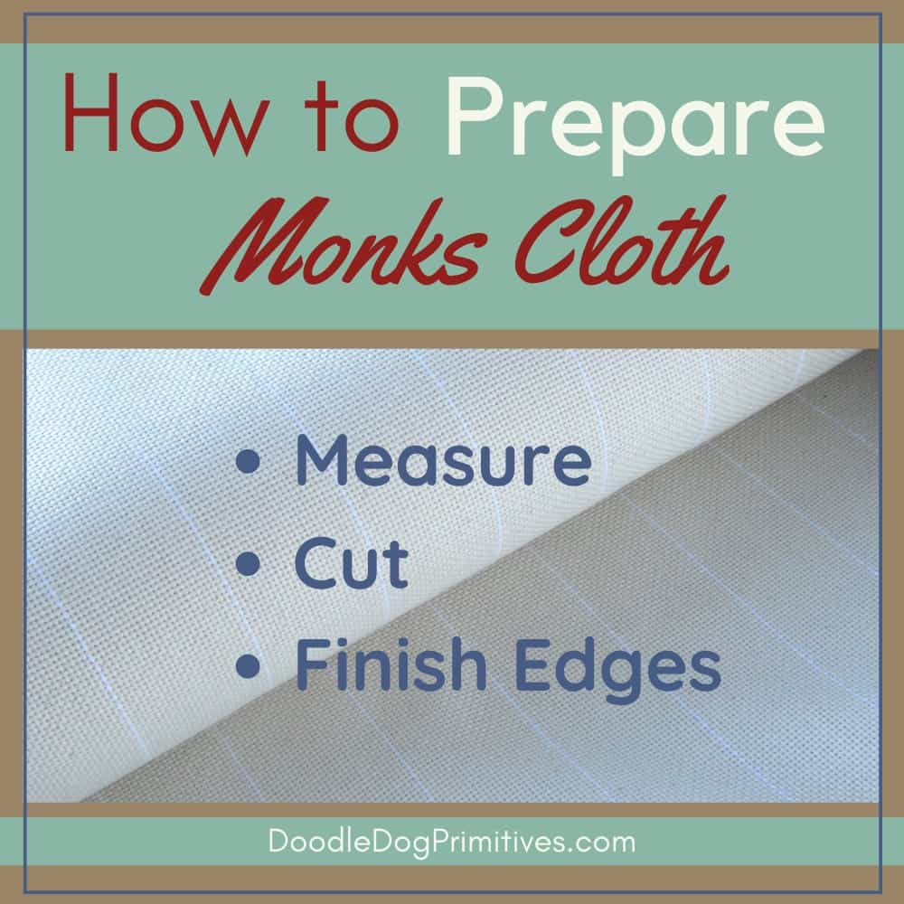 How to Prepare Monks Cloth