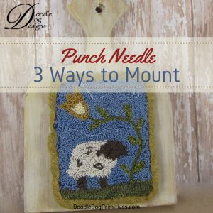 3 Ways to Mount a punch needle project