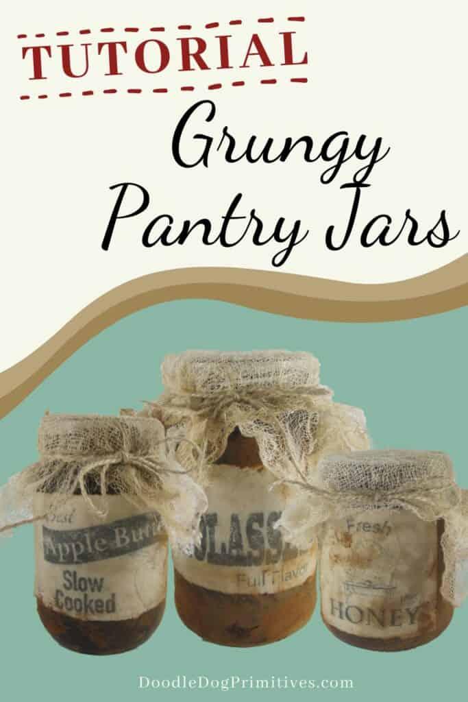 Grungy Pantry Jars Tutorial