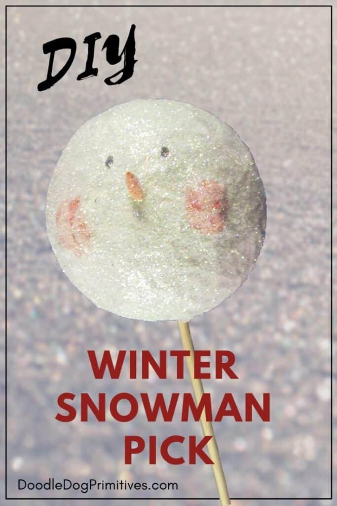 Snowman Pick Tutorial