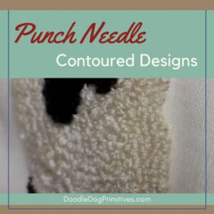 Adding Contour to Punch Needle Projects