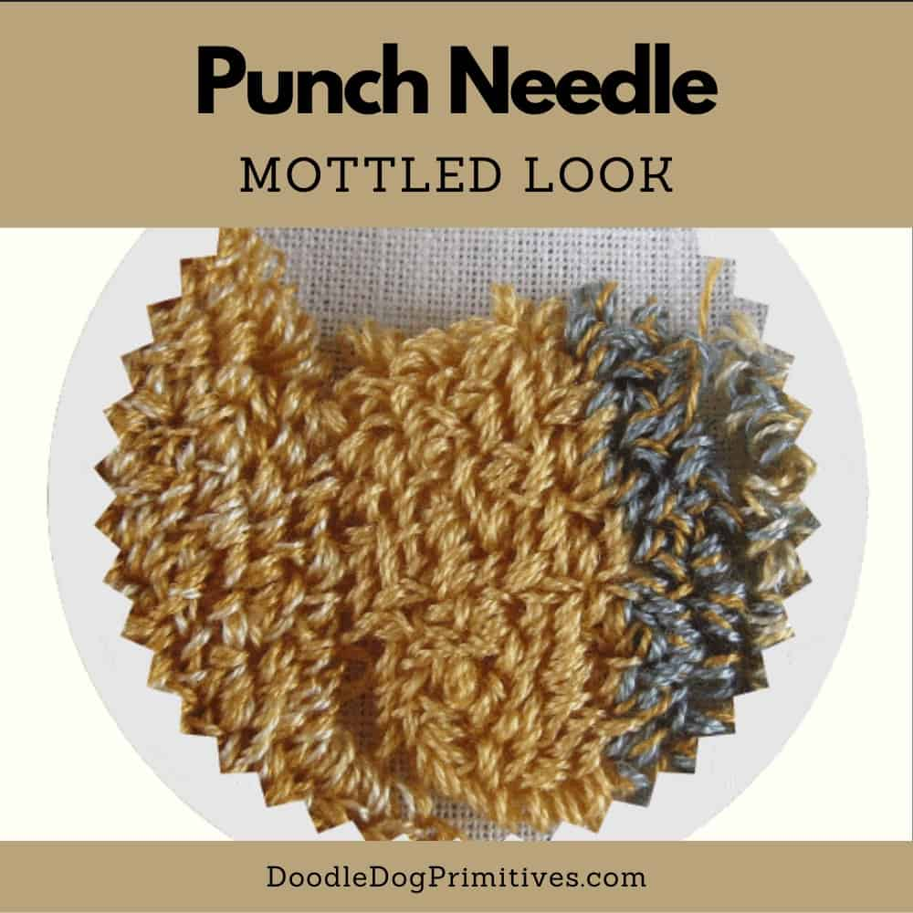 punch needle mottled look