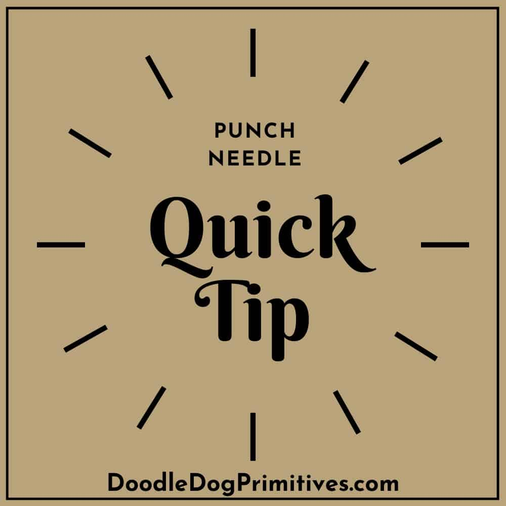 punch needle quick tip