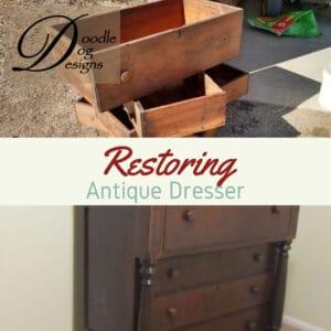 Restoring an antique dresser