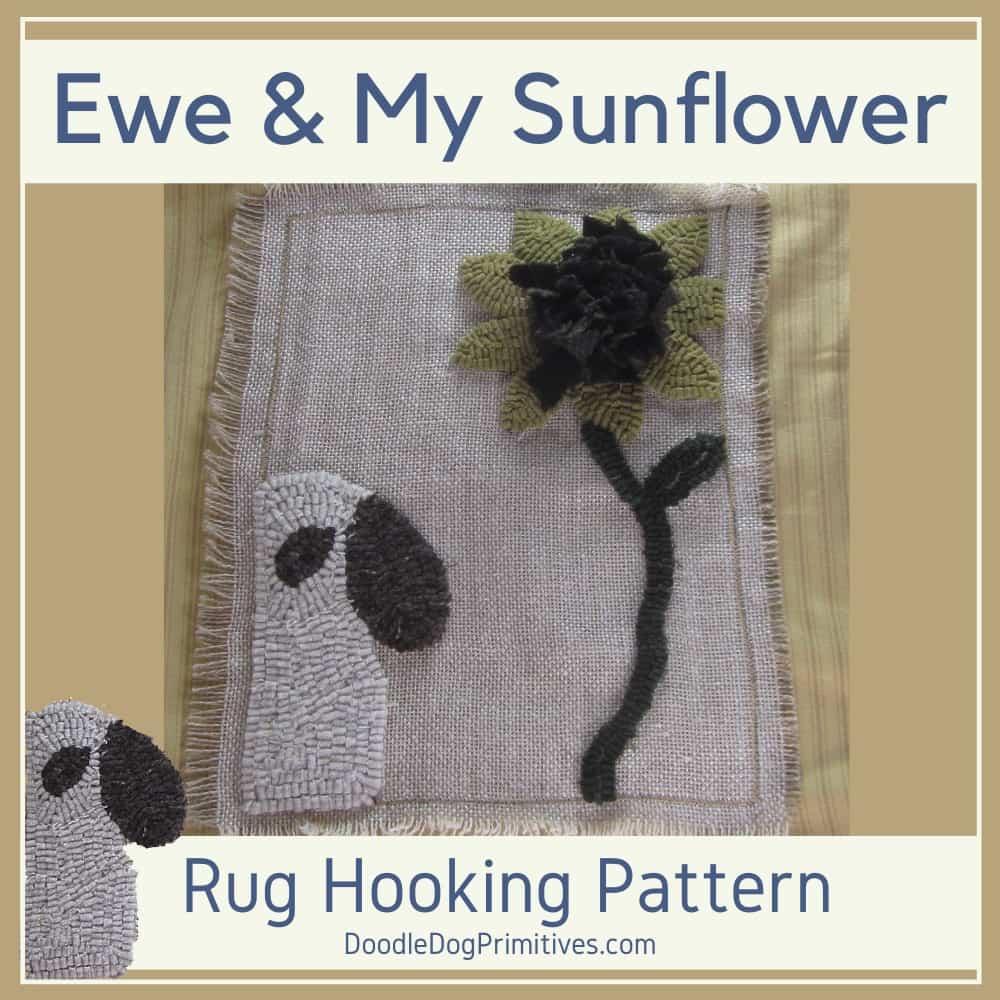 Ewe & My Sunflower Hooked Rug Pattern