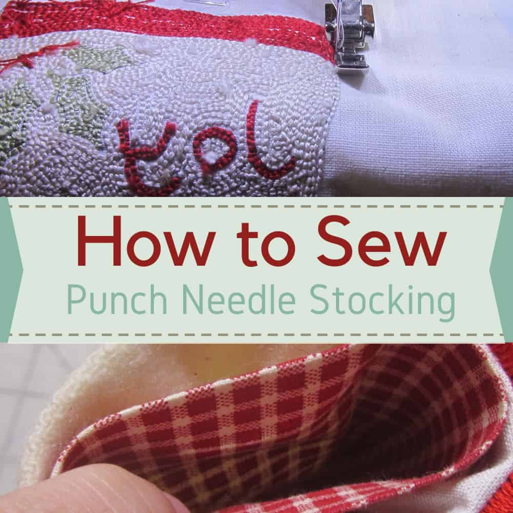How to Sew a Punch Needle Stocking