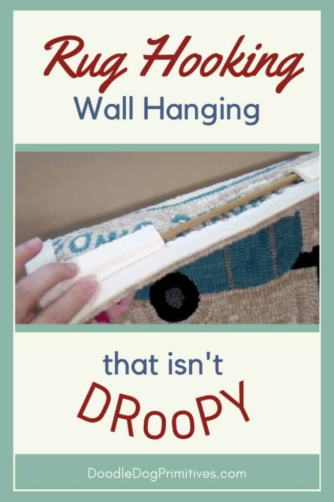 How to Create a Hooked Rug Wall Hanging that isn't DRooPY
