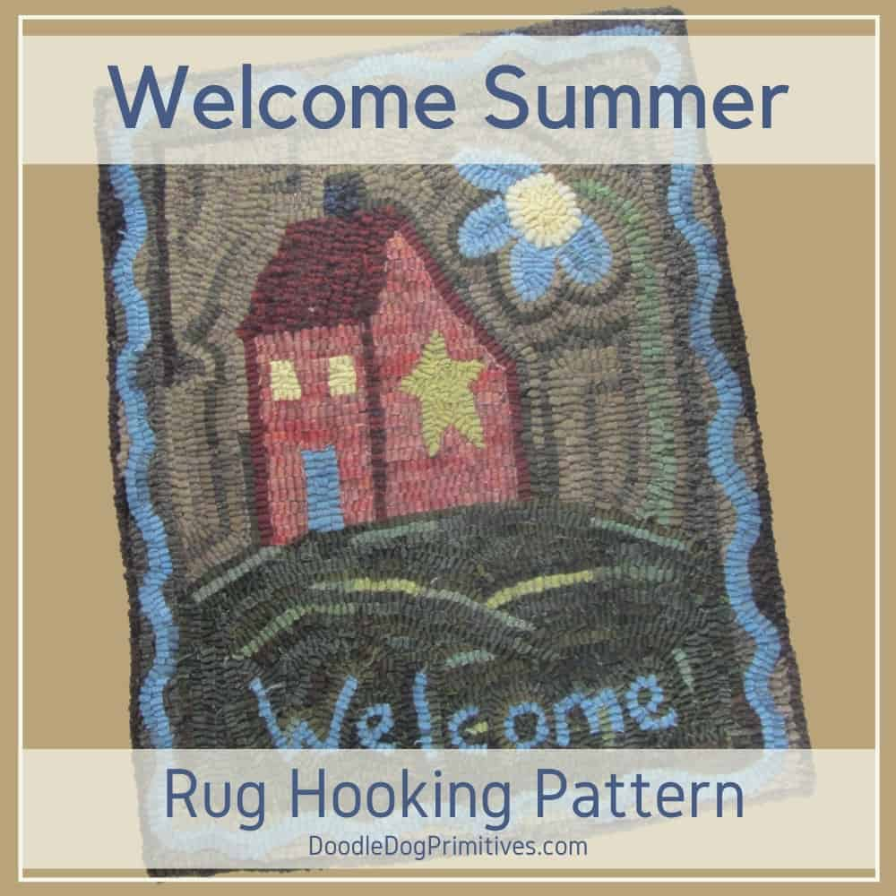 Welcome Summer Rug Hooking Pattern