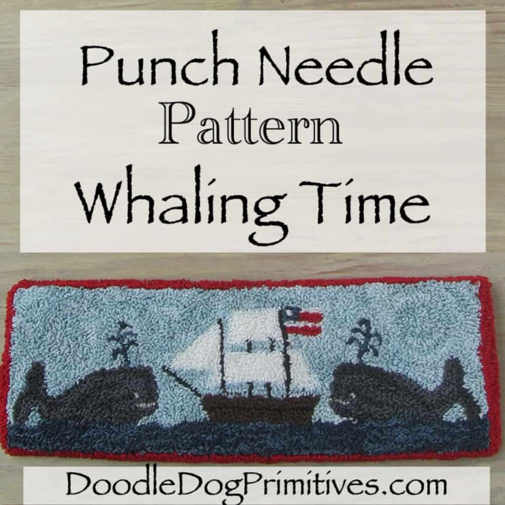 whaling time punch needle pattern